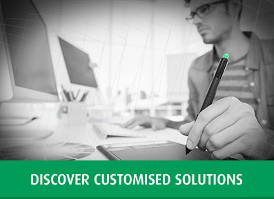 Discover Customised Solutions